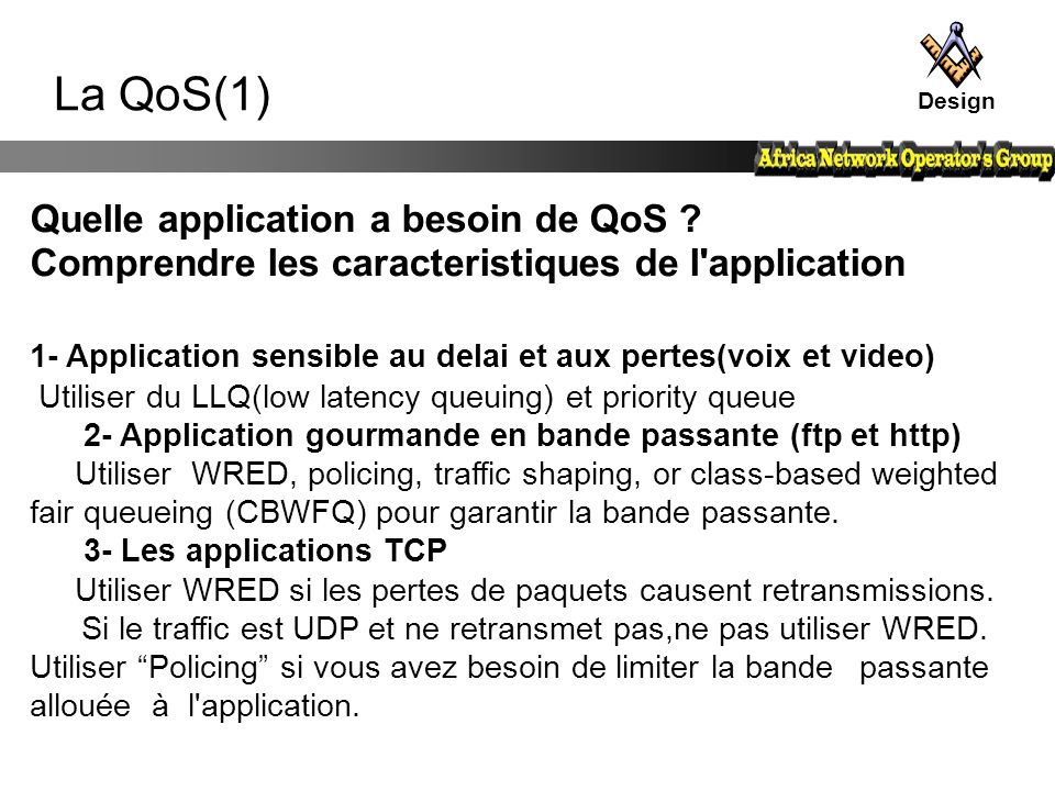 La QoS(1) Quelle application a besoin de QoS