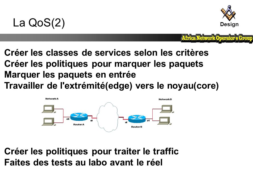 La QoS(2) Créer les classes de services selon les critères