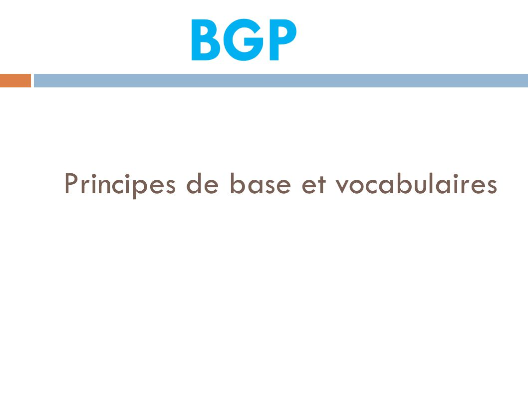 Principes de base et vocabulaires