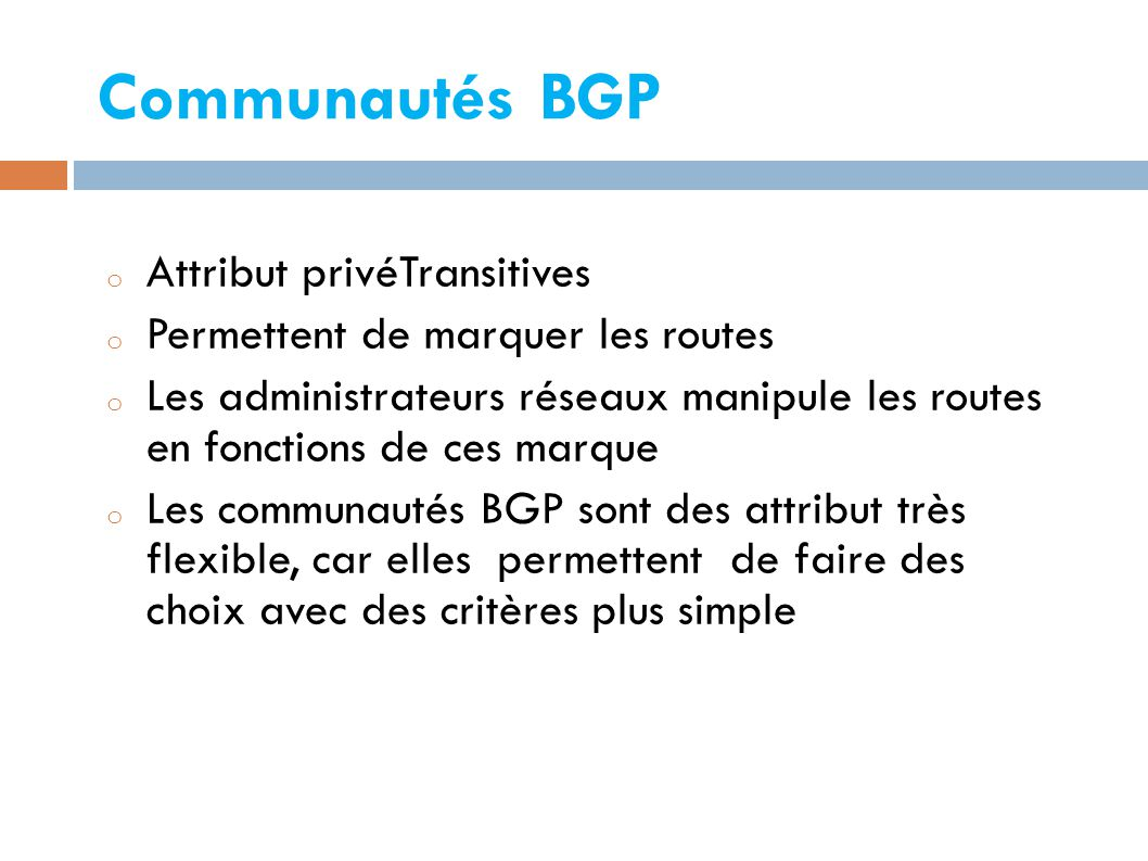 Communautés BGP Attribut privéTransitives