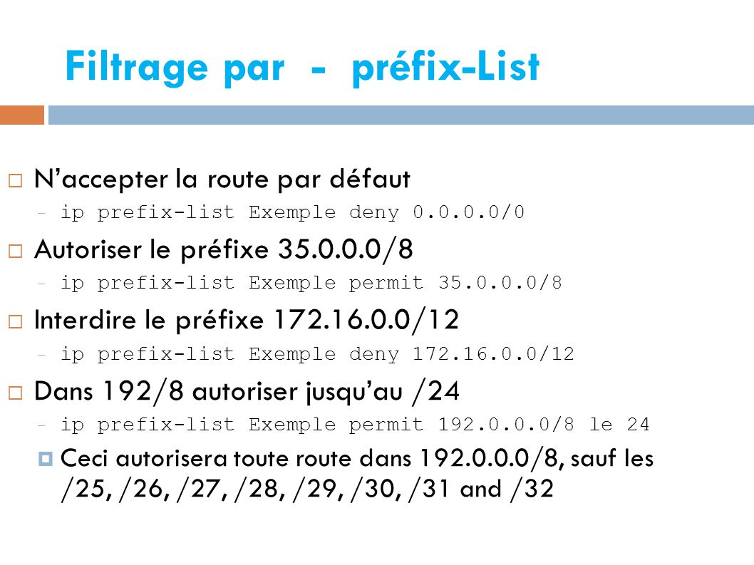 Filtrage par - préfix-List