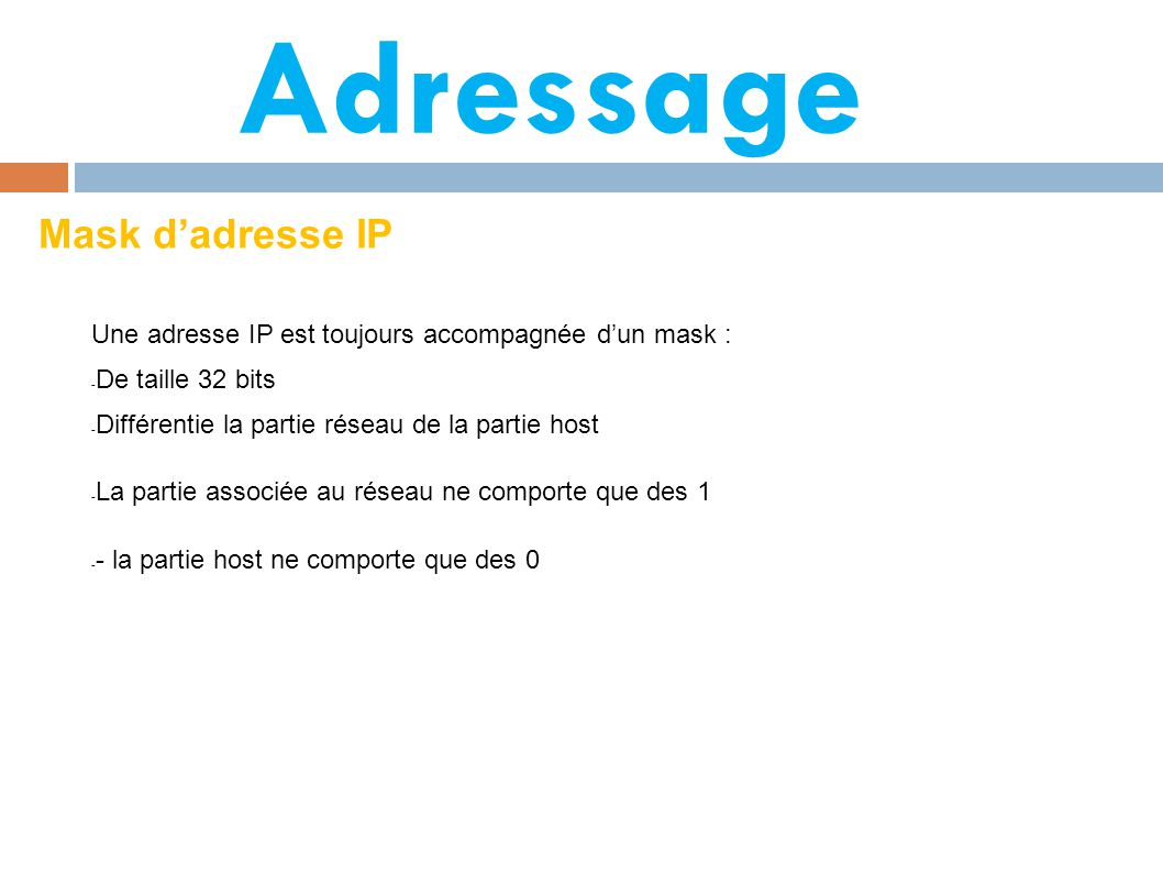 Adressage Mask d'adresse IP