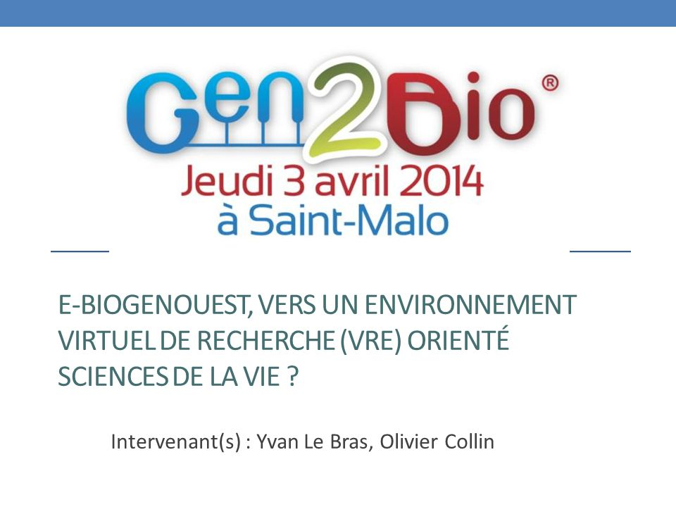 Intervenant(s) : Yvan Le Bras, Olivier Collin