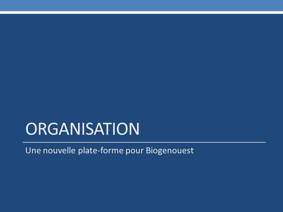 organisation Une nouvelle plate-forme pour Biogenouest