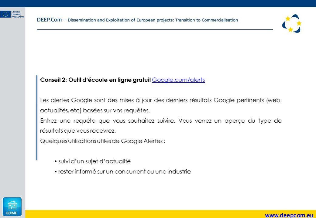Conseil 2: Outil d'écoute en ligne gratuit Google.com/alerts