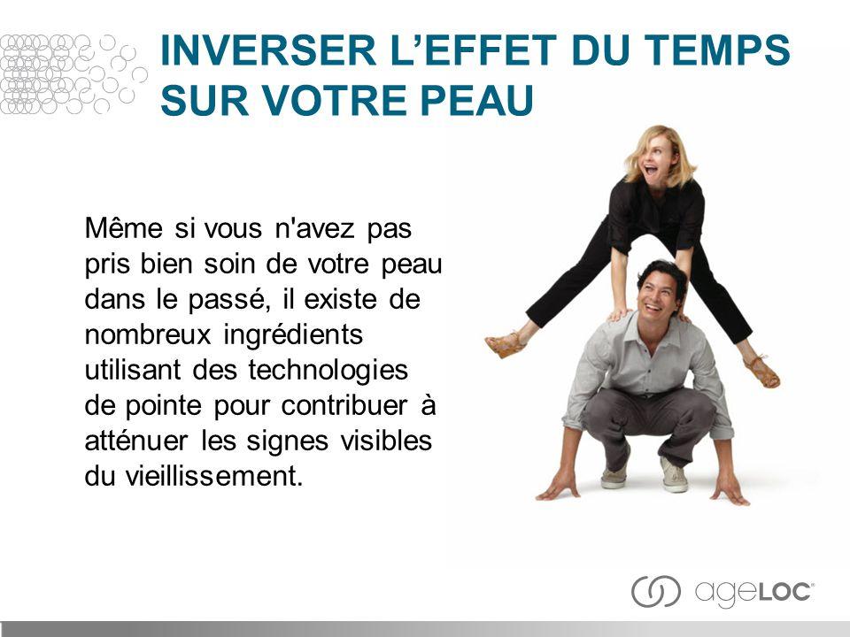 INVERSER L'EFFET DU TEMPS SUR VOTRE PEAU