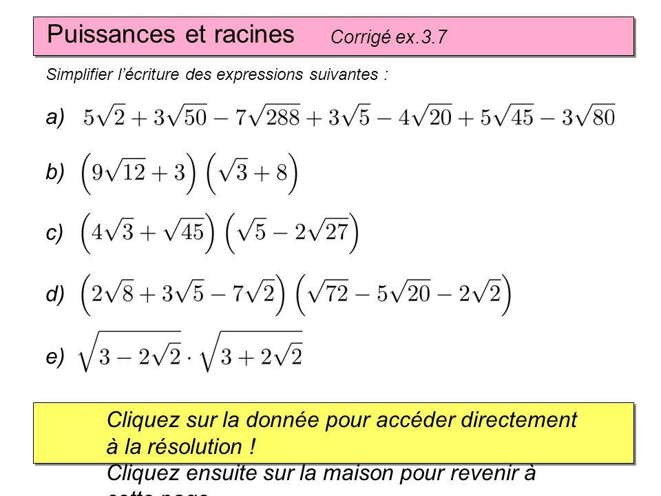 Puissances et racines a) b) c) d) e)
