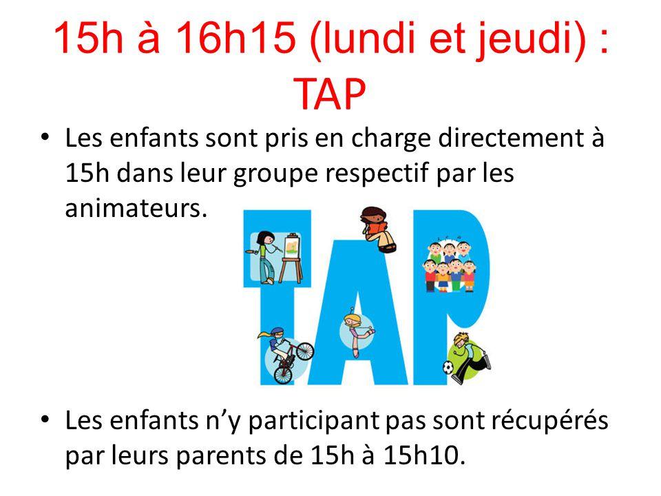 15h à 16h15 (lundi et jeudi) : TAP