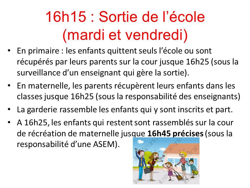 16h15 : Sortie de l'école (mardi et vendredi)