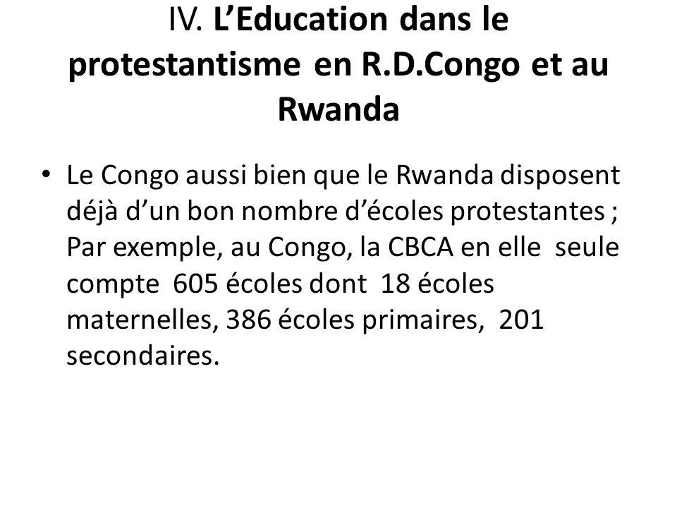 IV. L'Education dans le protestantisme en R.D.Congo et au Rwanda