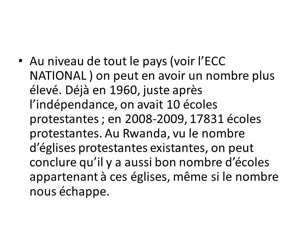 Au niveau de tout le pays (voir l'ECC NATIONAL ) on peut en avoir un nombre plus élevé.