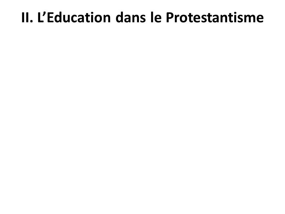 II. L'Education dans le Protestantisme