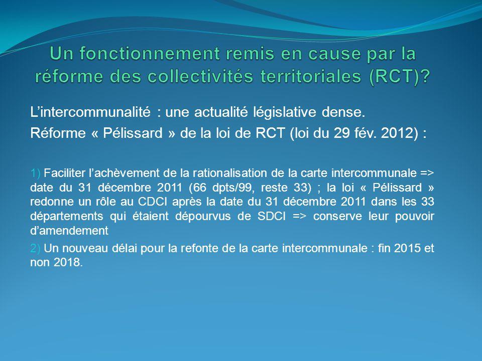 Un fonctionnement remis en cause par la réforme des collectivités territoriales (RCT)
