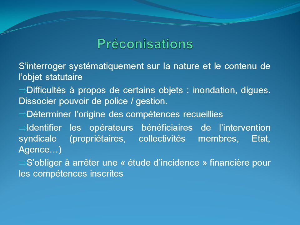 Préconisations S'interroger systématiquement sur la nature et le contenu de l'objet statutaire.