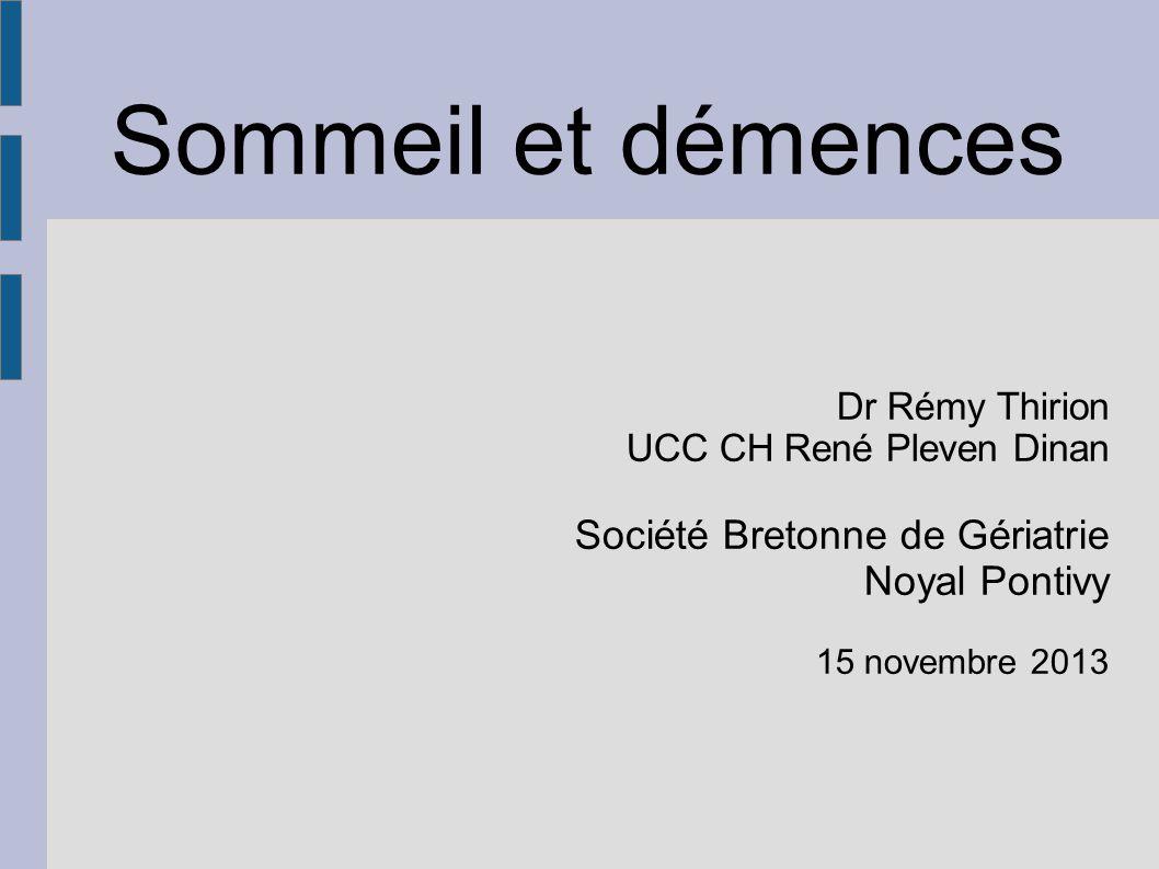 Sommeil et démences Société Bretonne de Gériatrie Noyal Pontivy