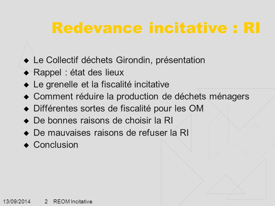 Redevance incitative : RI