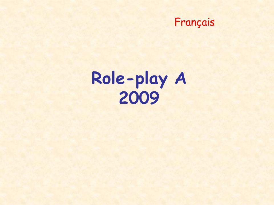 Français Role-play A 2009