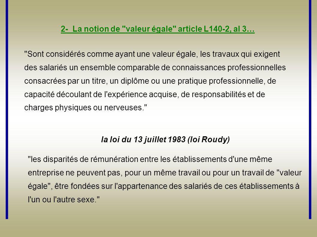 2- La notion de valeur égale article L140-2, al 3…