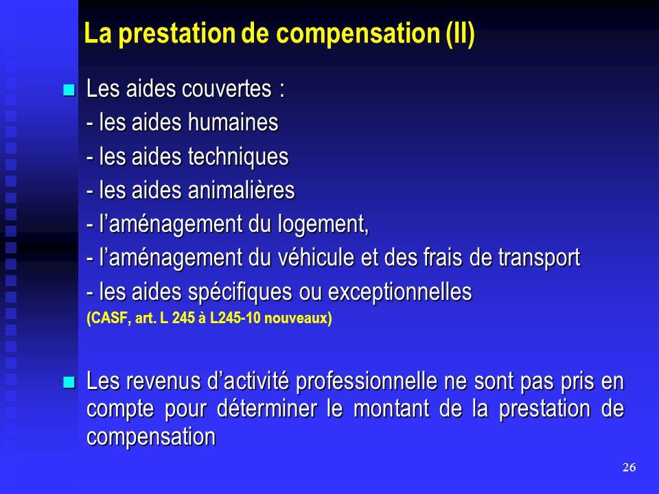La prestation de compensation (II)
