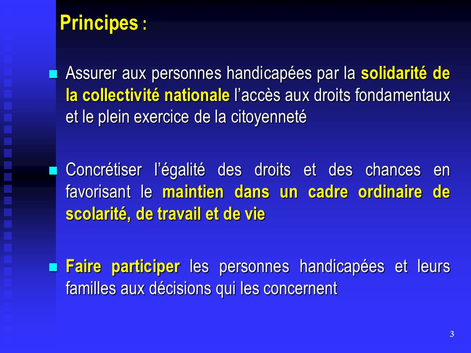 Principes :