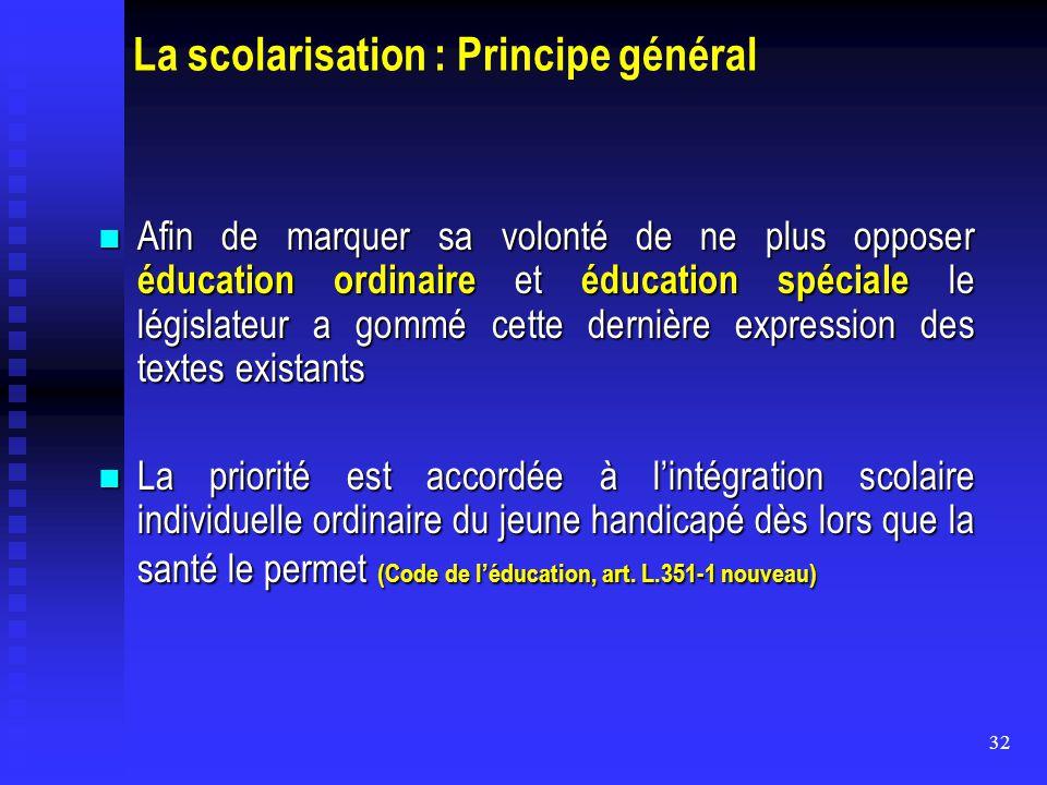 La scolarisation : Principe général