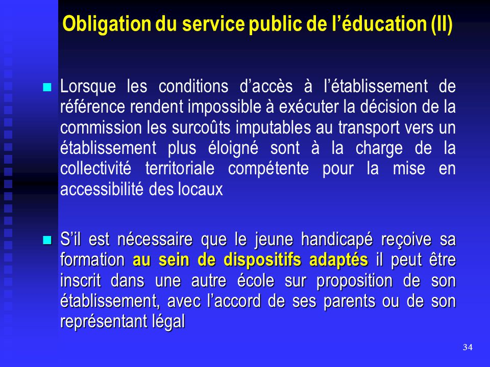 Obligation du service public de l'éducation (II)