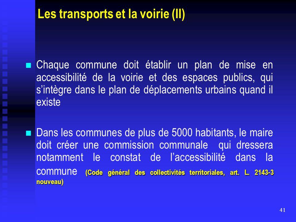 Les transports et la voirie (II)