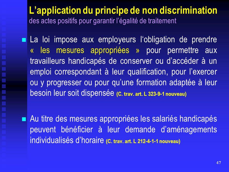L'application du principe de non discrimination des actes positifs pour garantir l'égalité de traitement