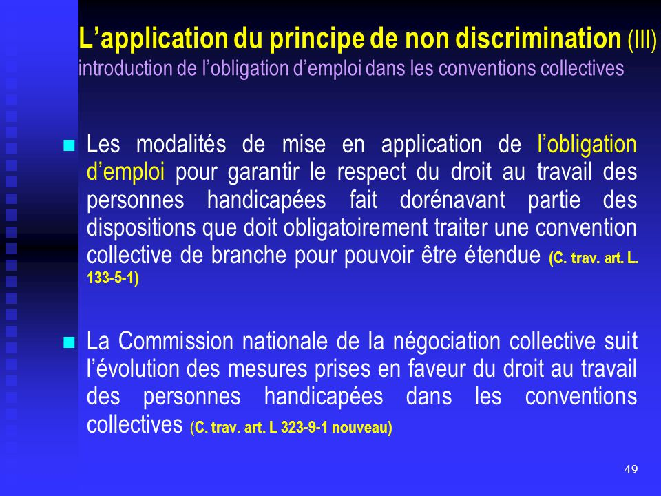 L'application du principe de non discrimination (III) introduction de l'obligation d'emploi dans les conventions collectives