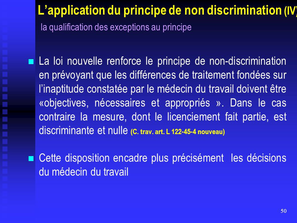L'application du principe de non discrimination (IV) la qualification des exceptions au principe
