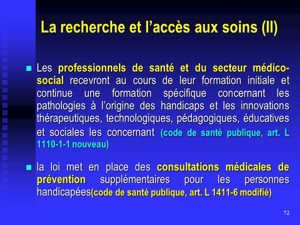 La recherche et l'accès aux soins (II)
