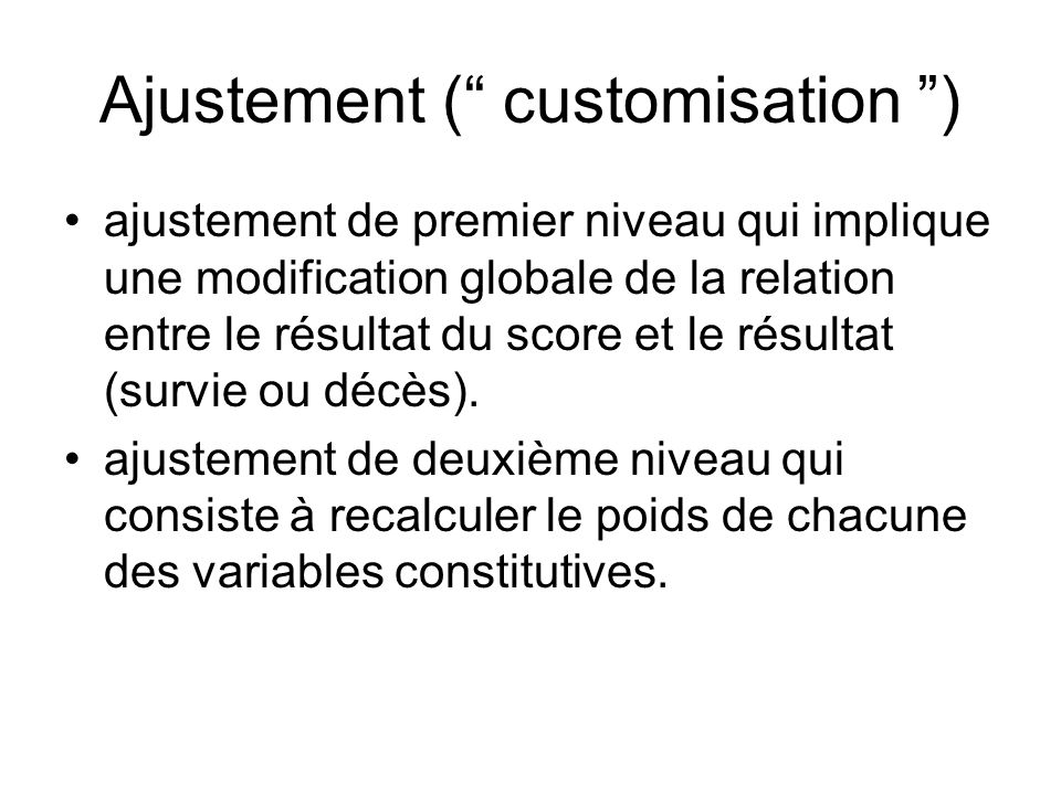 Ajustement ( customisation )