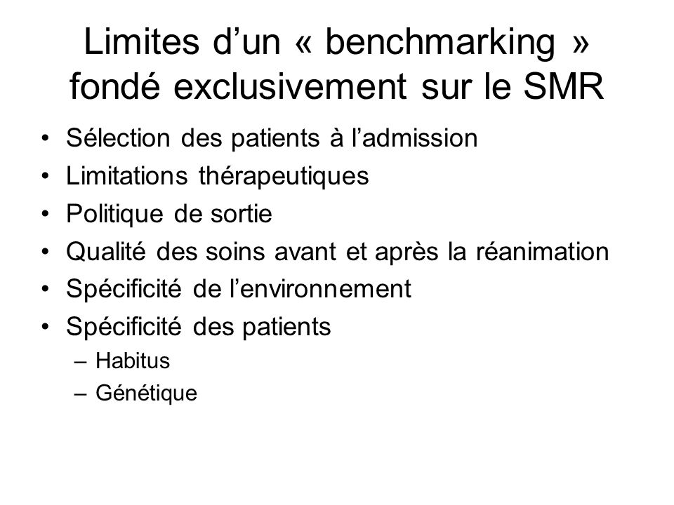 Limites d'un « benchmarking » fondé exclusivement sur le SMR