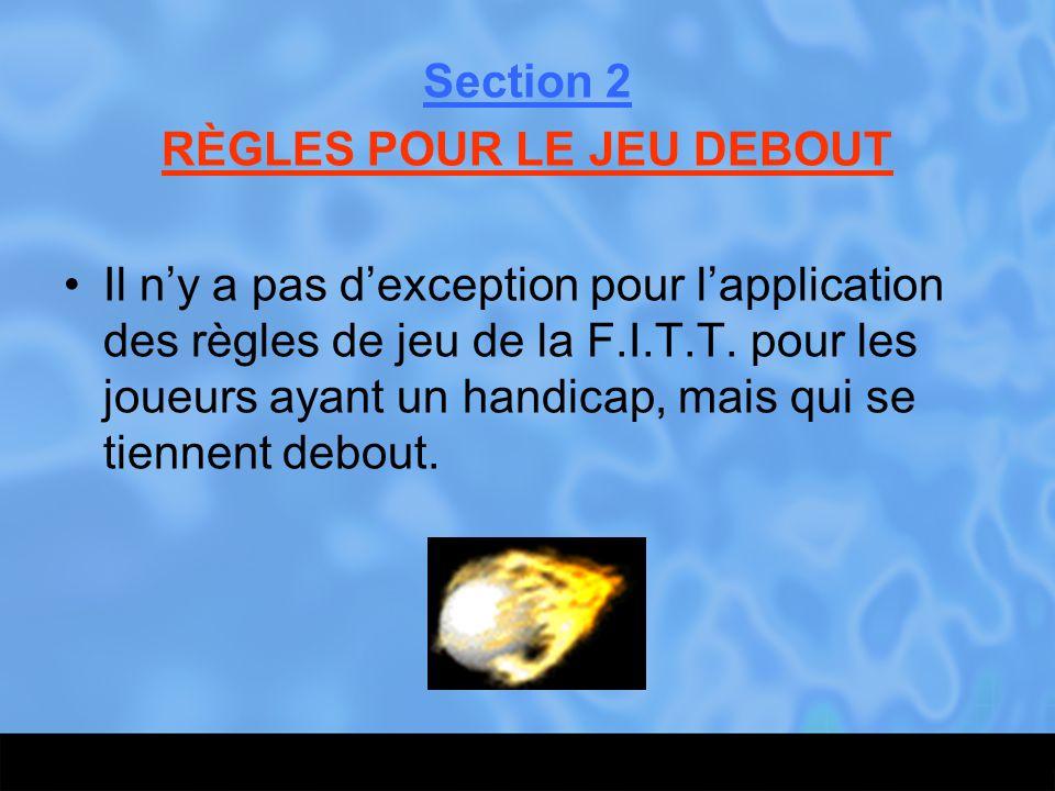 RÈGLES POUR LE JEU DEBOUT