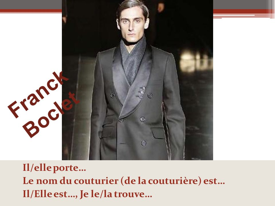 Franck Boclet Il/elle porte…