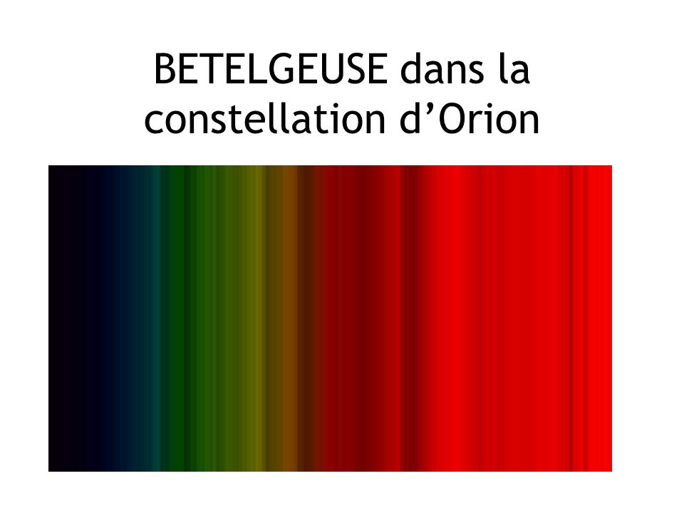BETELGEUSE dans la constellation d'Orion