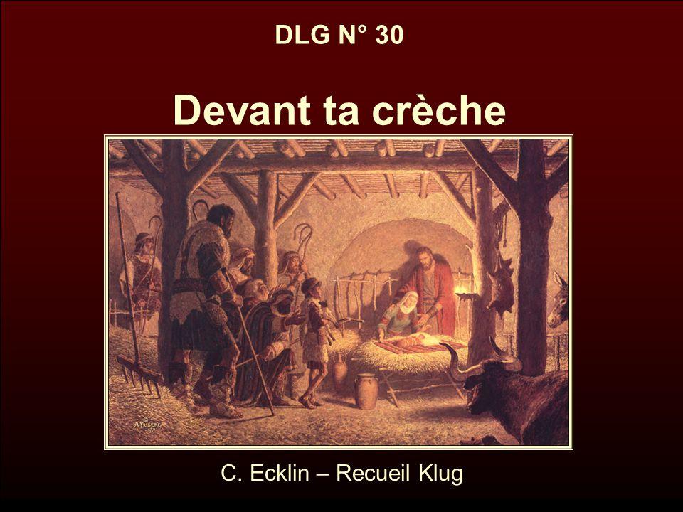 DLG N° 30 Devant ta crèche C. Ecklin – Recueil Klug
