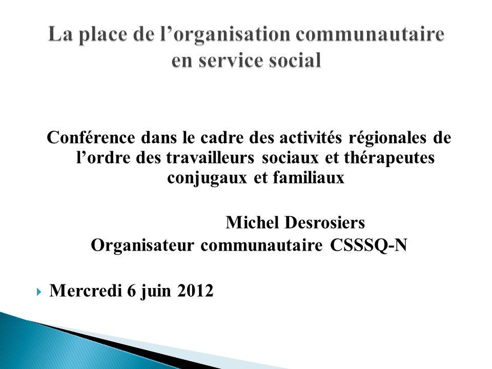 La place de l'organisation communautaire en service social