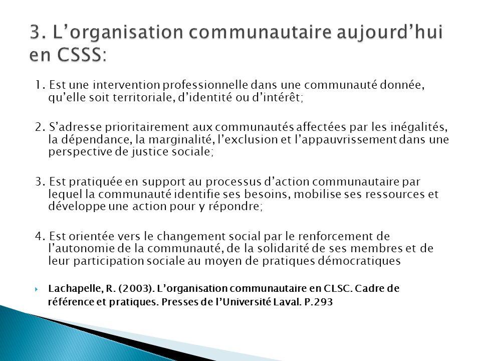 3. L'organisation communautaire aujourd'hui en CSSS: