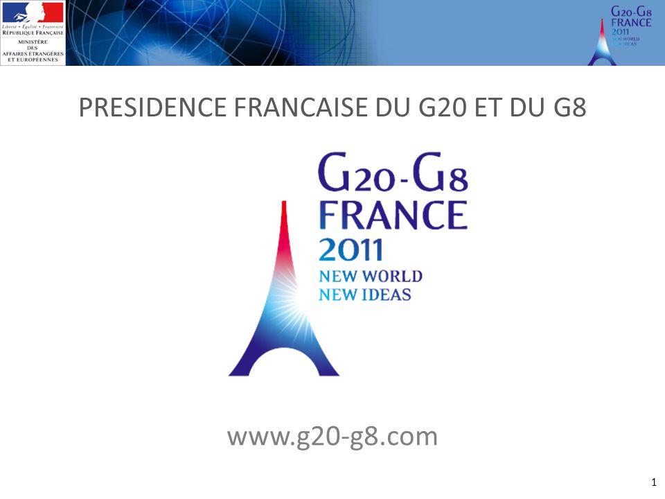 PRESIDENCE FRANCAISE DU G20 ET DU G8