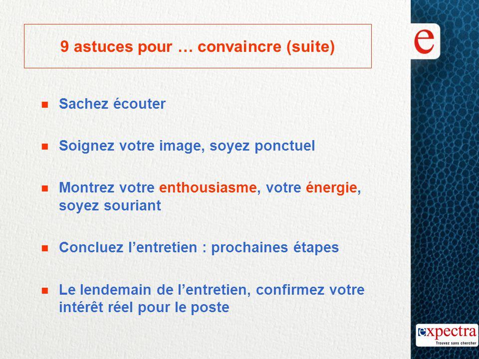 9 astuces pour … convaincre (suite)