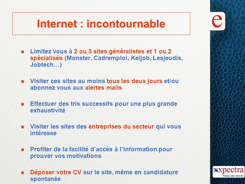 Internet : incontournable