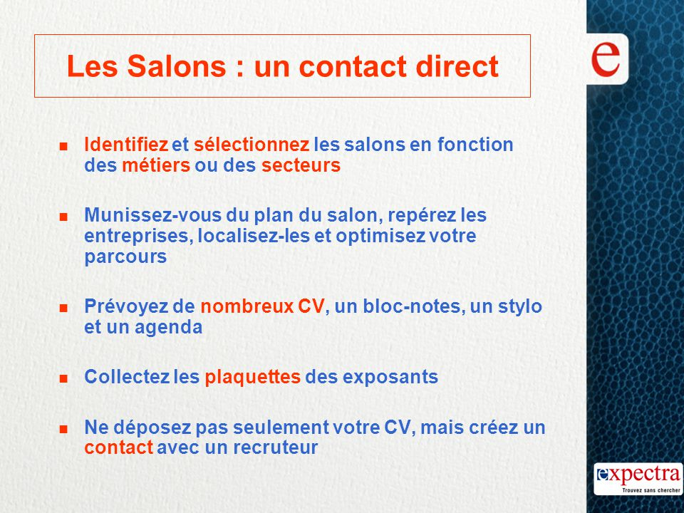 Les Salons : un contact direct