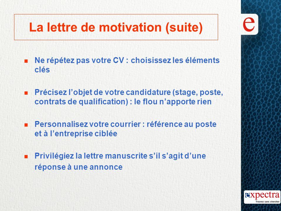 La lettre de motivation (suite)