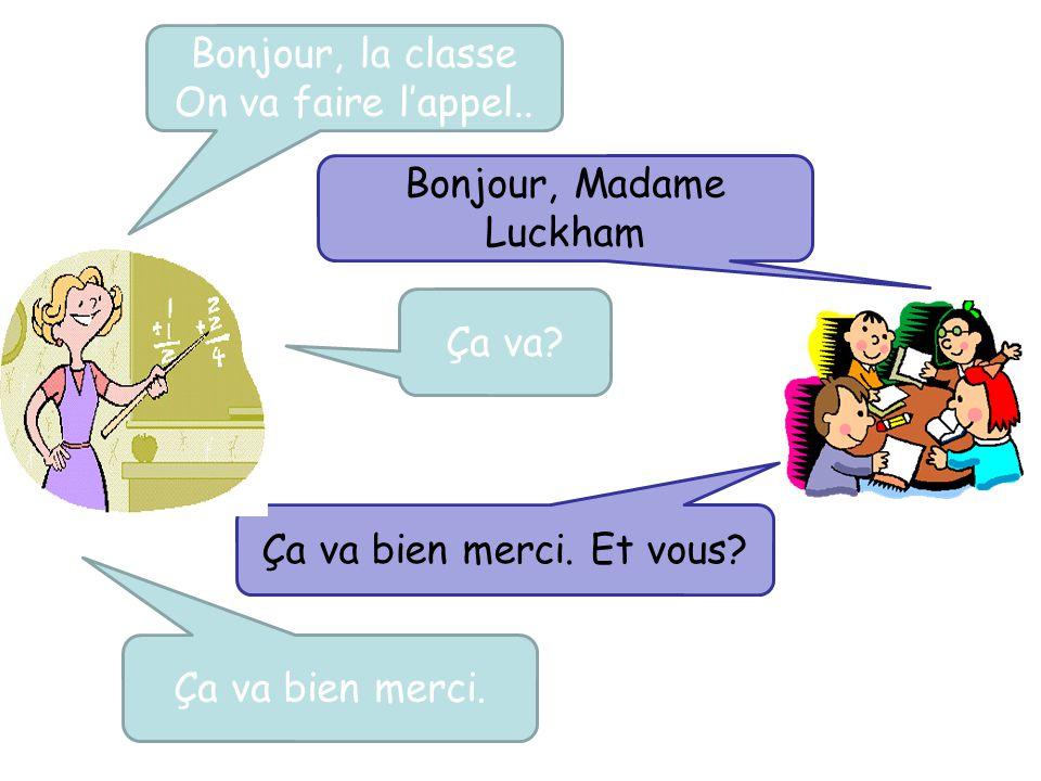 Bonjour, Madame Luckham