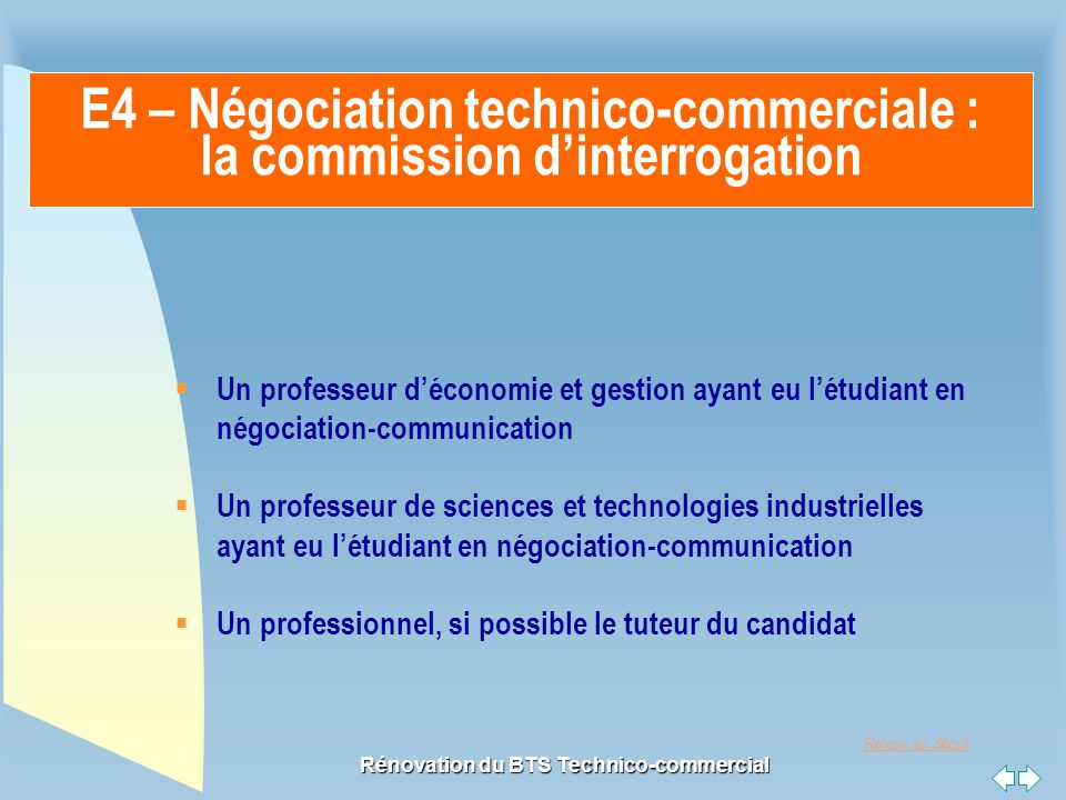 E4 – Négociation technico-commerciale : la commission d'interrogation
