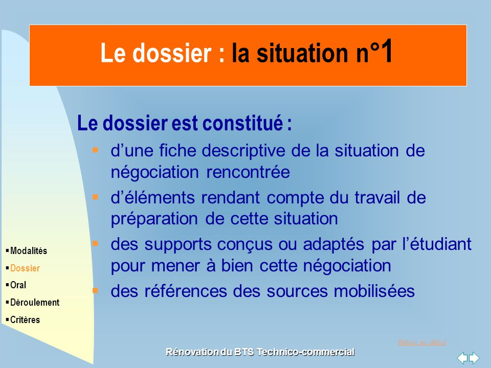 Le dossier : la situation n°1 Rénovation du BTS Technico-commercial
