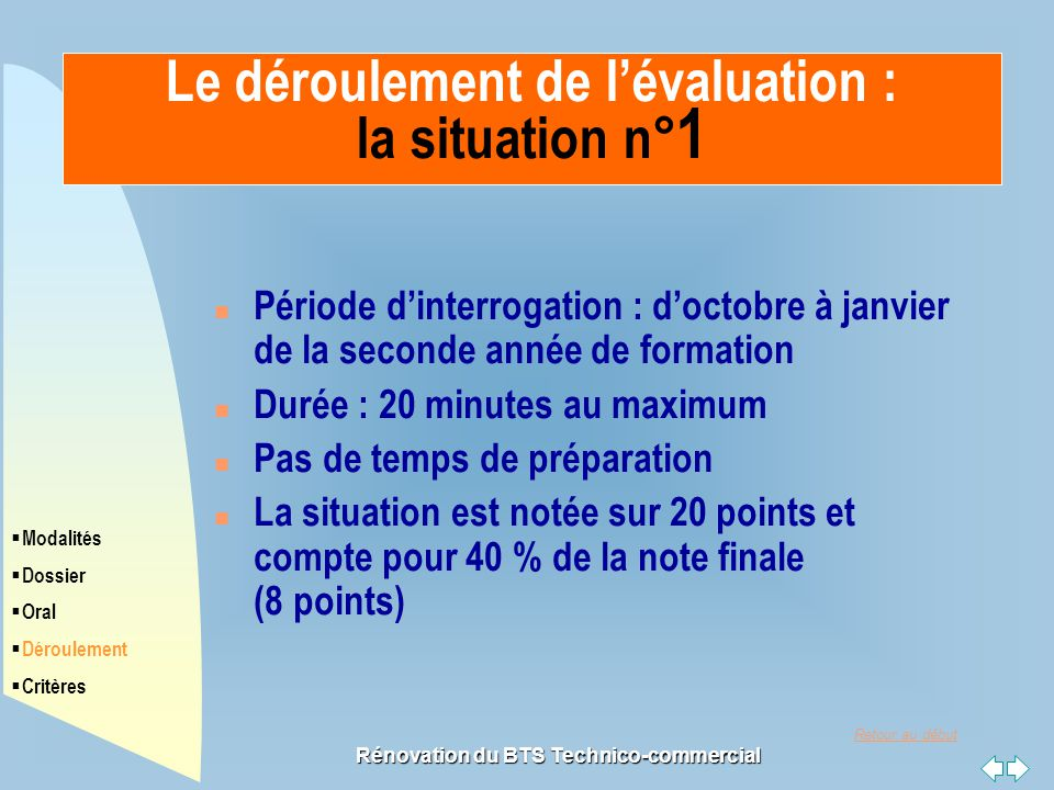 Le déroulement de l'évaluation : la situation n°1