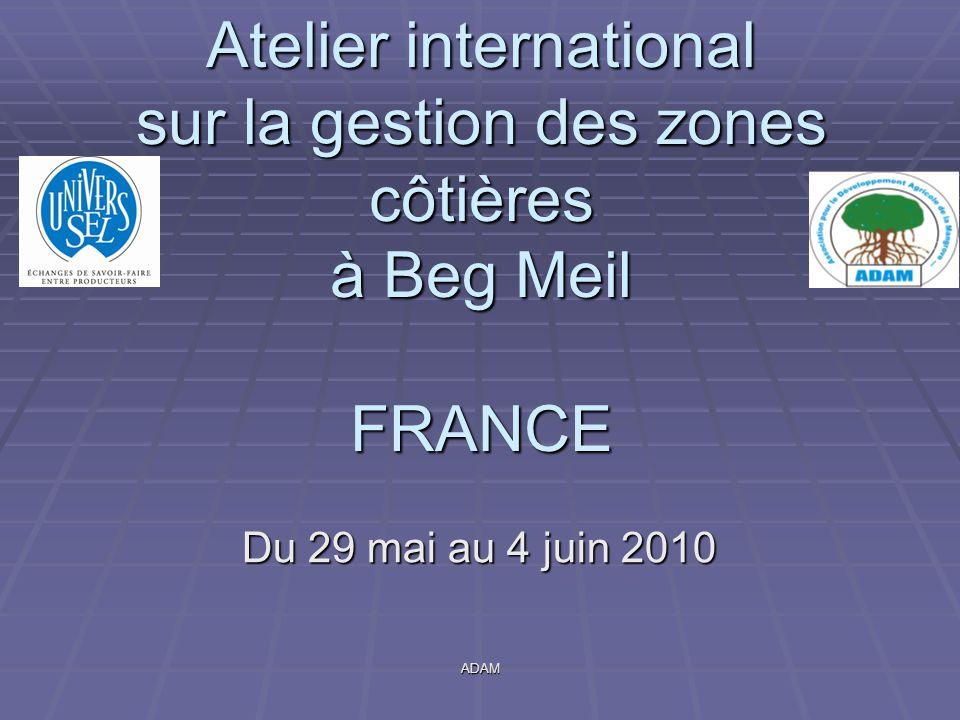 Atelier international sur la gestion des zones côtières à Beg Meil FRANCE