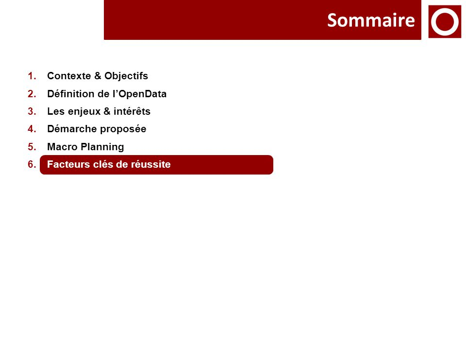 Sommaire Contexte & Objectifs Définition de l'OpenData